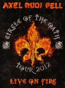 Axel Rudi Pell: Live On Fire - Circle Of The Oath Tour 2012 - Cover
