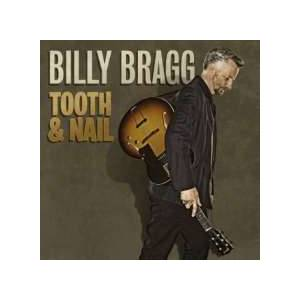 Billy Bragg: Tooth & Nail - Cover