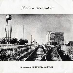 "J Church / Jonestown: J Town Revisited (Split-7"") - Bild 1"
