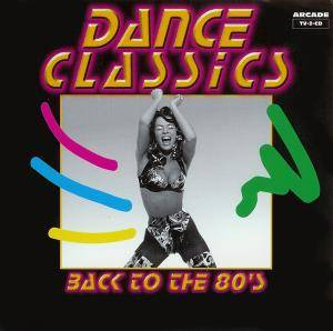 Dance Classics - Back To The 80's - Cover