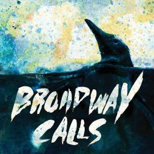 Cover - Broadway Calls: Comfort / Distractions