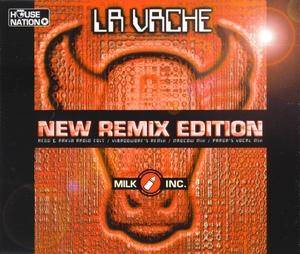 Milk Incorporated: La Vache (New Remix Edition) (Single-CD) - Bild 1