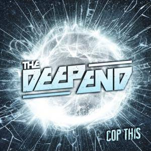 The Deep End: Cop This - Cover