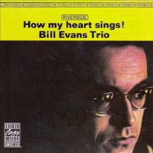 Cover - Bill Evans: How My Heart Sings!