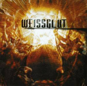 Cover - Weissglut: Weissglut