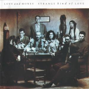 Cover - Love And Money: Strange Kind Of Love