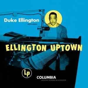 Duke Ellington: Ellington Uptown - Cover