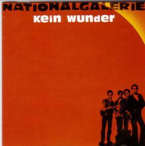 Cover - Nationalgalerie: Kein Wunder