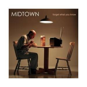 Cover - Midtown: Forget What You Know
