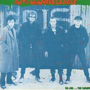 Anti-Nowhere League: We Are... The League - Cover
