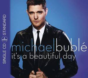 Michael Bublé: It's A Beautiful Day - Cover