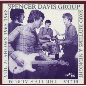 Cover - Spencer Davis Group, The: Mojo Rhythms & Midnight Blues - Vol.2: Shows '65-'68