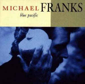 Cover - Michael Franks: Blue Pacific
