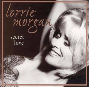 Cover - Lorrie Morgan: Secret Love