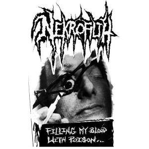 Cover - Nekrofilth: Filling My Blood With Poison