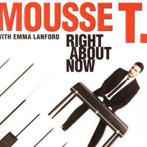 Cover - Mousse T. & Emma Lanford: Right About Now