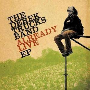 Cover - Derek Trucks Band, The: Already Live - EP