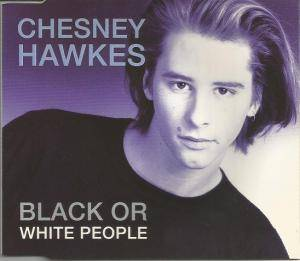 Cover - Chesney Hawkes: Black Or White People