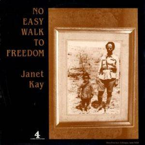 Cover - Janet Kay: No Easy Walk To Freedom