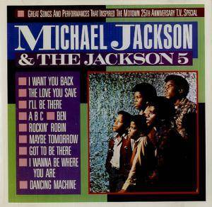 Cover - Michael Jackson & The Jackson Five: Great Songs And Performances That Inspired The Motown 25th Anniversary Television Special