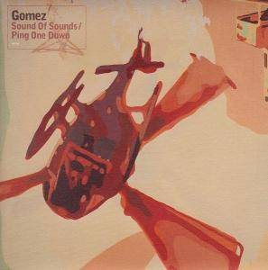 Cover - Gomez: Sound Of Sounds