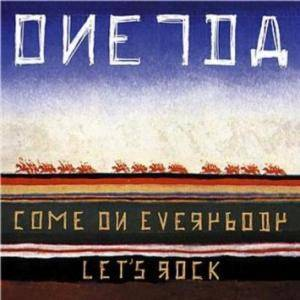 Cover - Oneida: Come On Everybody Let's Rock