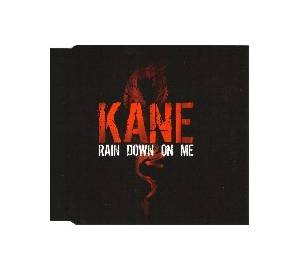 Cover - Kane: Rain Down On Me