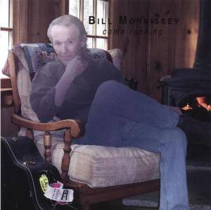 Cover - Bill Morrissey: Come Running