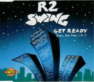 Cover - R 2 Swing: Get Ready (Paris, New York, L.A...)