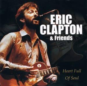 eric clapton friends let it rock heart full of soul 2 cd 2001 compilation pappschuber. Black Bedroom Furniture Sets. Home Design Ideas