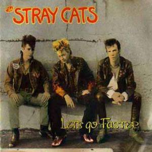 Cover - Stray Cats: Let's Go Faster