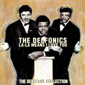 Cover - Delfonics, The: La-La Means I Love You - The Definitive Collection