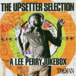 Upsetter Selection - A Lee Perry Jukebox, The - Cover