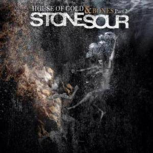 Stone Sour: House Of Gold & Bones Part 2 - Cover