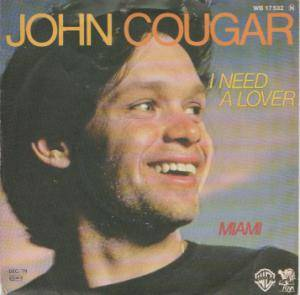 Cover - John Cougar: I Need A Lover