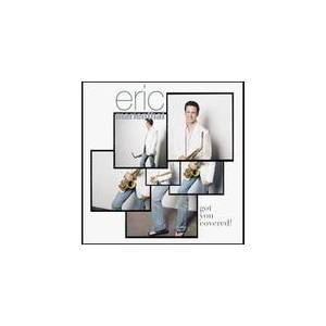 Cover - Eric Marienthal: Got You Covered