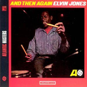 Cover - Elvin Jones: And Then Again