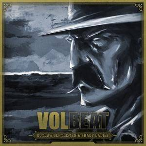 Volbeat: Outlaw Gentlemen & Shady Ladies - Cover