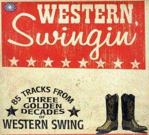 Western Swingin'. 85 Tracks From Three Golden Decades Of Western Swing - Cover