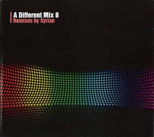 Cover - Syrian: Different Mix 8 - Remixes By Syrian, A