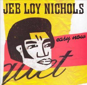 Cover - Jeb Loy Nichols: Easy Now