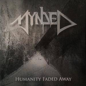 Mynded: Humanity Faded Away - Cover