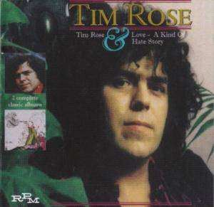 Cover - Tim Rose: Tim Rose & Love - A Kind Of Hate Story
