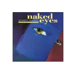 Cover - Naked Eyes: Very Best Of Naked Eyes Promises Promises, The