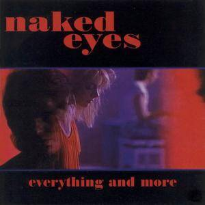 Cover - Naked Eyes: Everything And More