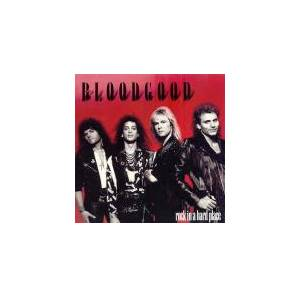 Cover - Bloodgood: Rock In A Hard Place