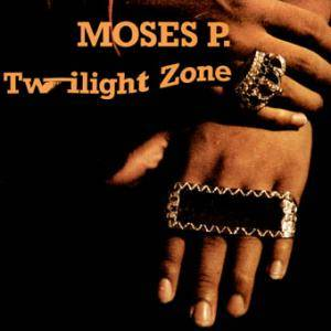 Moses P.: Twilight Zone - Cover