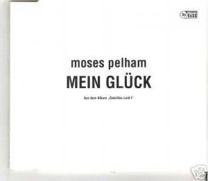 Moses Pelham: Mein Glück - Cover