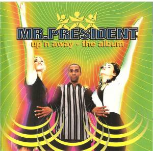 Cover - Mr. President: Up'n Away - The Album
