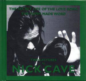 Cover - Nick Cave: Secret Life Of The Love Song, The